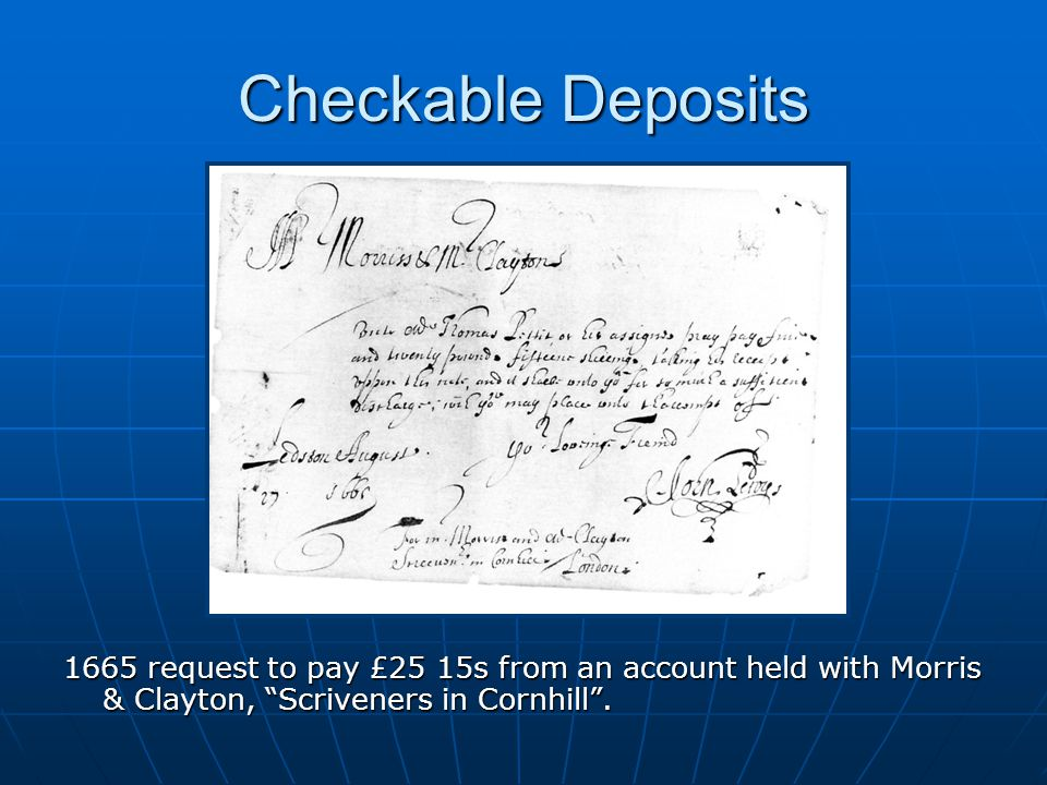 Checkable Deposits 1665 request to pay £25 15s from an account held with Morris & Clayton, Scriveners in Cornhill.