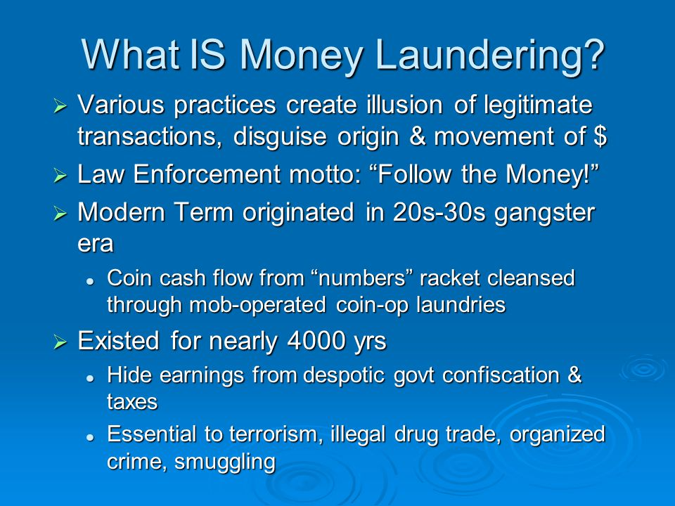 What IS Money Laundering.