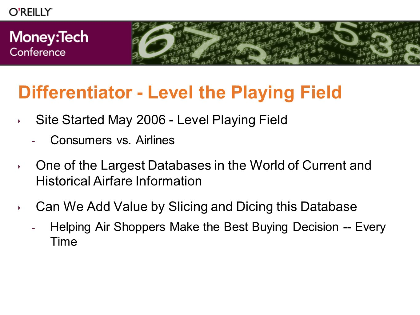 Differentiator - Level the Playing Field Site Started May 2006 - Level Playing Field - Consumers vs.