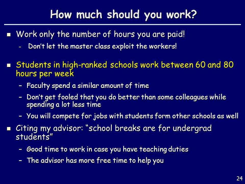 How much should you work.