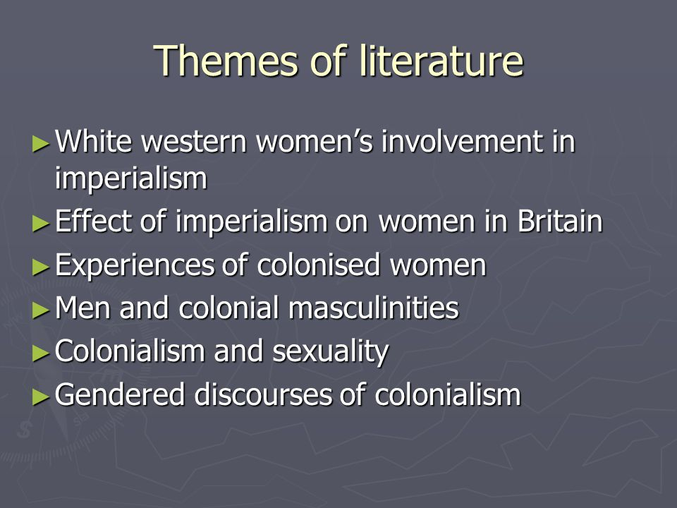 Analytical questions How colonialism affected women and gender relations How colonialism affected women and gender relations The gendering of colonial processes The gendering of colonial processes How women both supported and resisted colonialism How women both supported and resisted colonialism Waylen argues that key concepts for analysis of imperialism besides class and gender are: race and ethnicity; slavery; migration; sexuality, reproduction and miscegenation; changes to family relations, work relations and relations of power Waylen argues that key concepts for analysis of imperialism besides class and gender are: race and ethnicity; slavery; migration; sexuality, reproduction and miscegenation; changes to family relations, work relations and relations of power