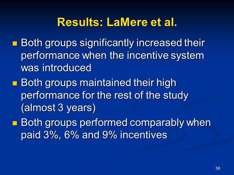 50 Results: LaMere et al. Both groups significantly increased their performance when the incentive system was introduced Both groups significantly inc