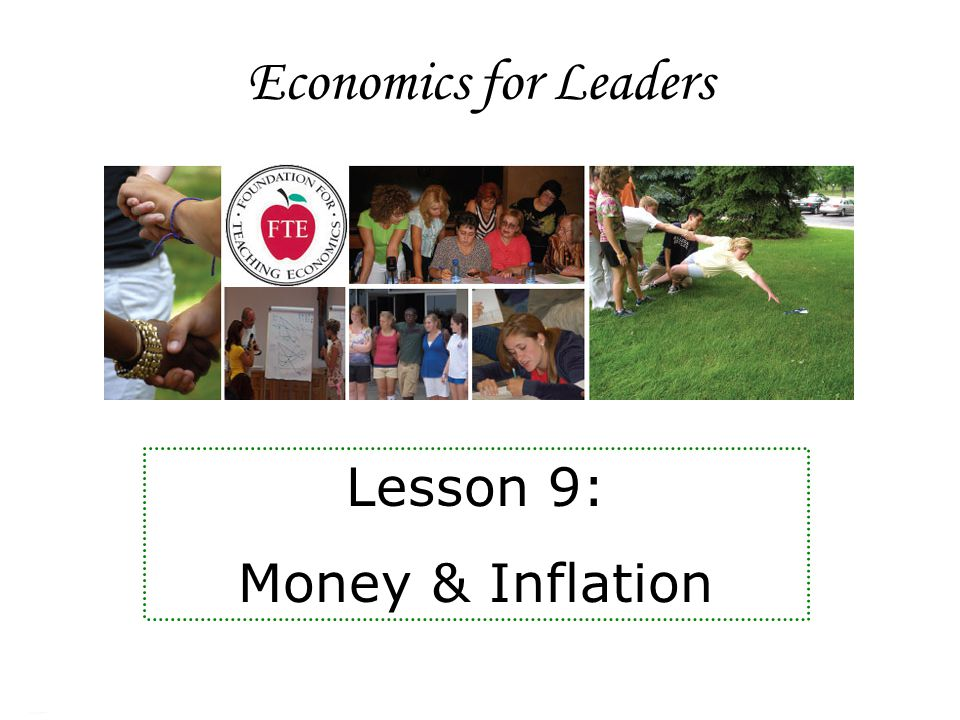 Economics for Leaders Lesson 9: Money & Inflation