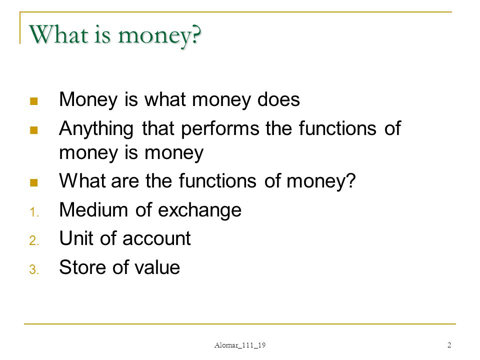 Alomar_111_19 2 What is money.