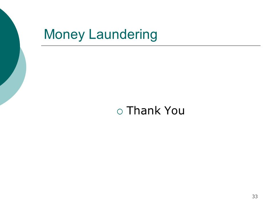 33 Money Laundering Thank You