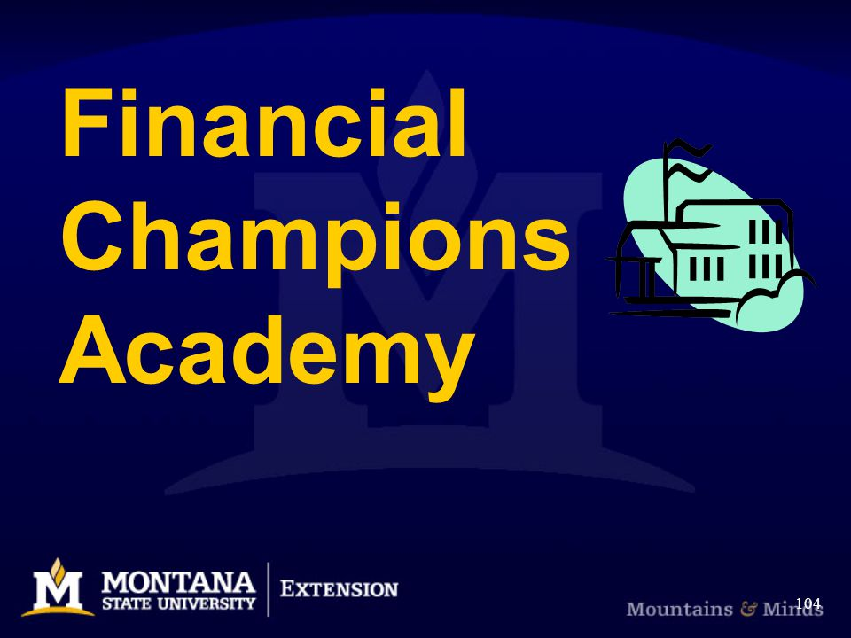 Financial Champions Academy 104