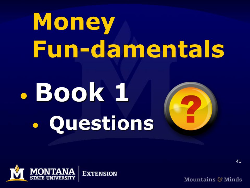 Money Fun-damentals Book 1 Book 1 Questions Questions 41