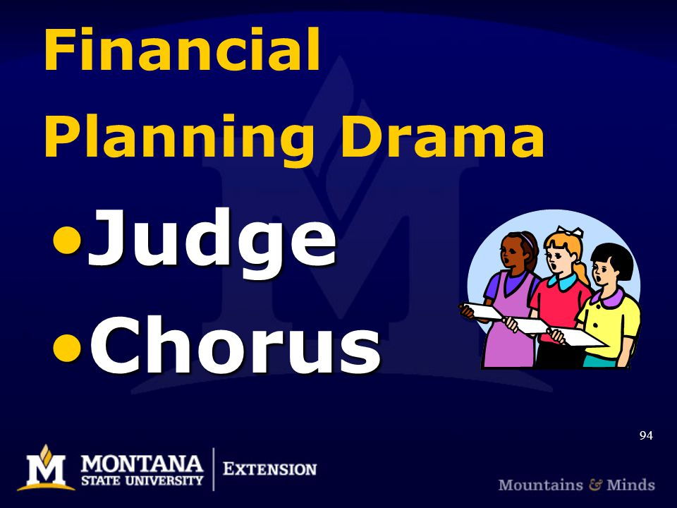 Financial Planning Drama JudgeJudge ChorusChorus 94
