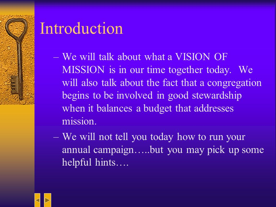 Vision, Mission and Money The Key to Stewardship….
