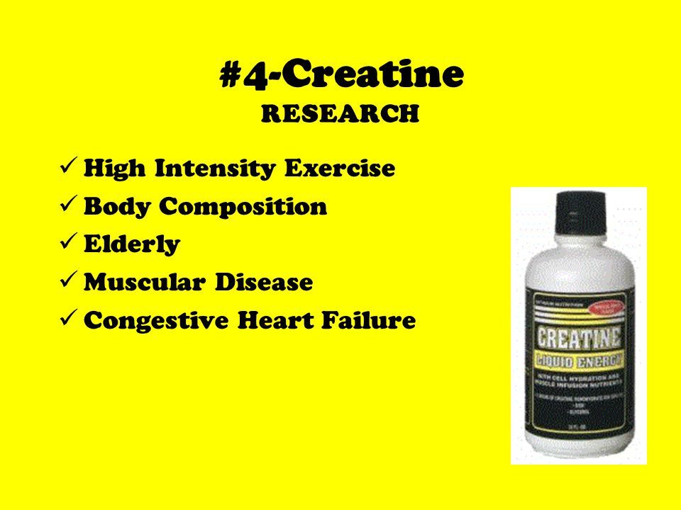 #4-Creatine RESEARCH High Intensity Exercise Body Composition Elderly Muscular Disease Congestive Heart Failure