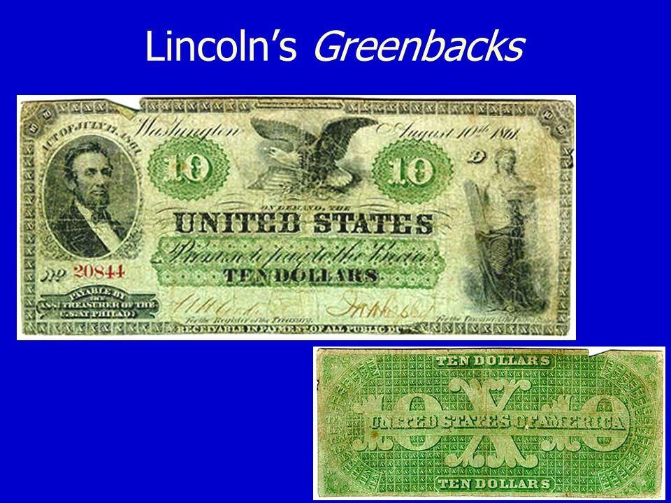 Lincolns Greenbacks