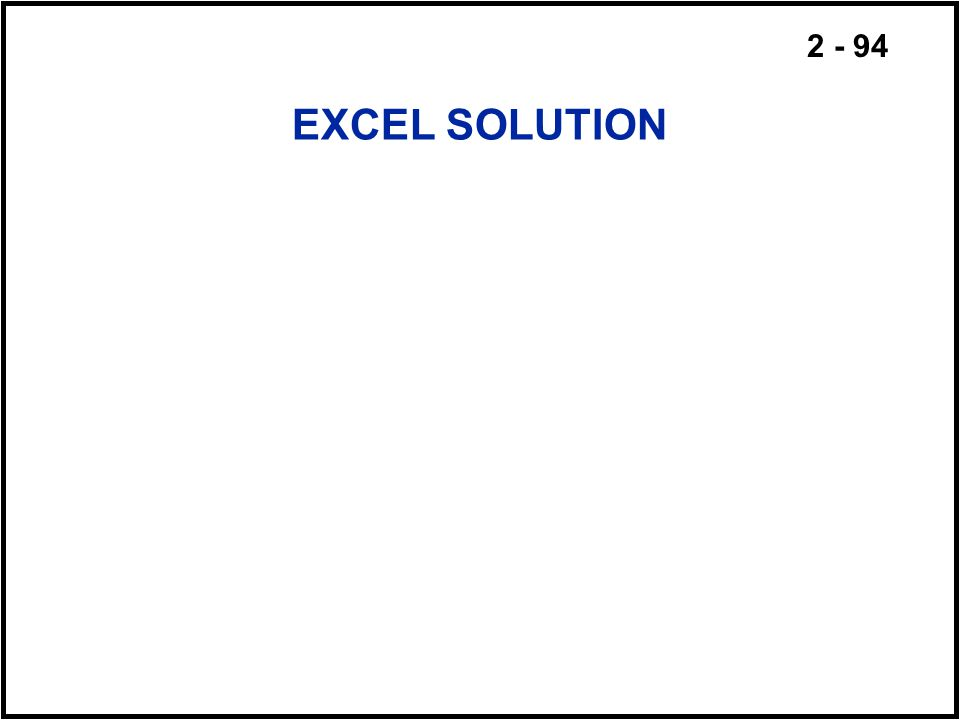 2 - 94 EXCEL SOLUTION