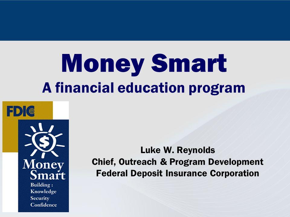 Money Smart A financial education program Luke W.