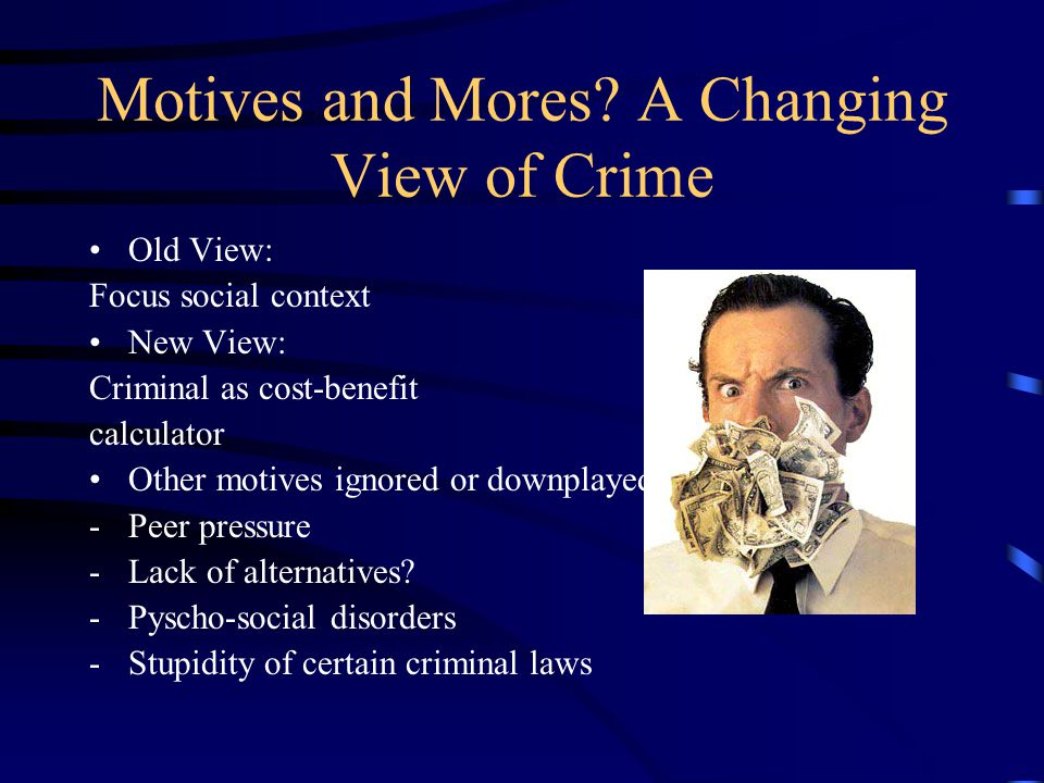 a. The Logic of Deterrence Taking away the money removes: - motive to commit new crimes - means to commit new crimes - capacity to infiltrate the lega