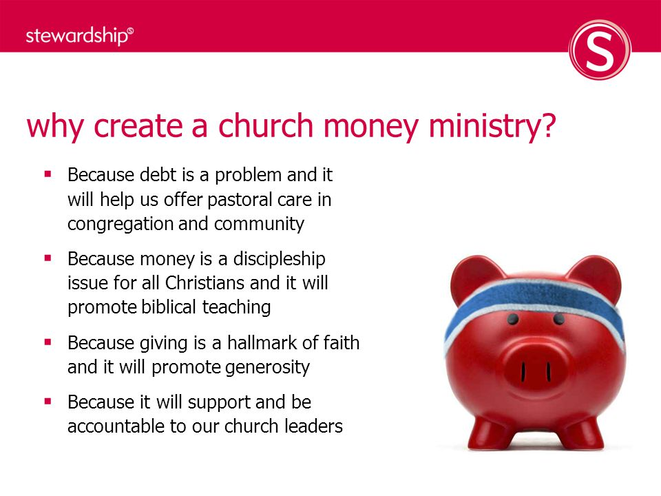 why create a church money ministry.