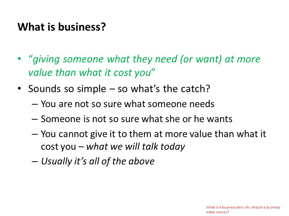 What is business.