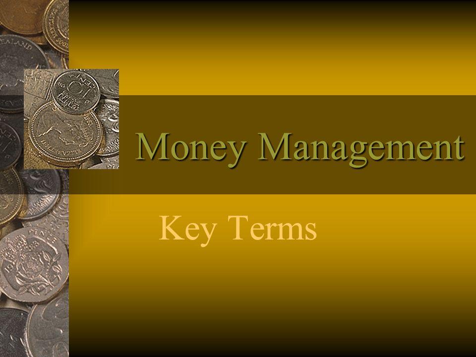 Money Management Key Terms