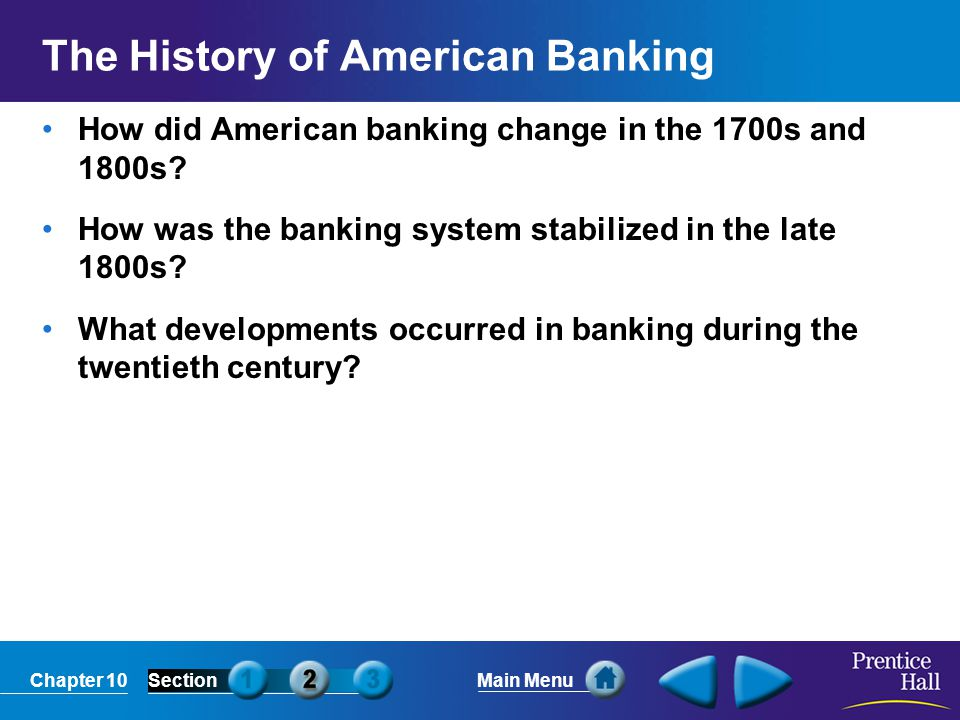 Chapter 10SectionMain Menu Two Views of Banking American Banking Before the Civil War Federalists believed the country needed a strong central government to establish economic and social order.