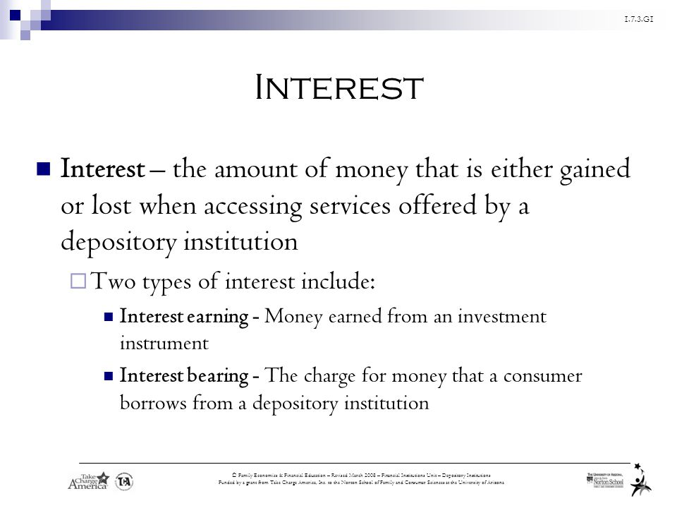 1.7.3.G1 © Family Economics & Financial Education – Revised March 2008 – Financial Institutions Unit – Depository Institutions Funded by a grant from