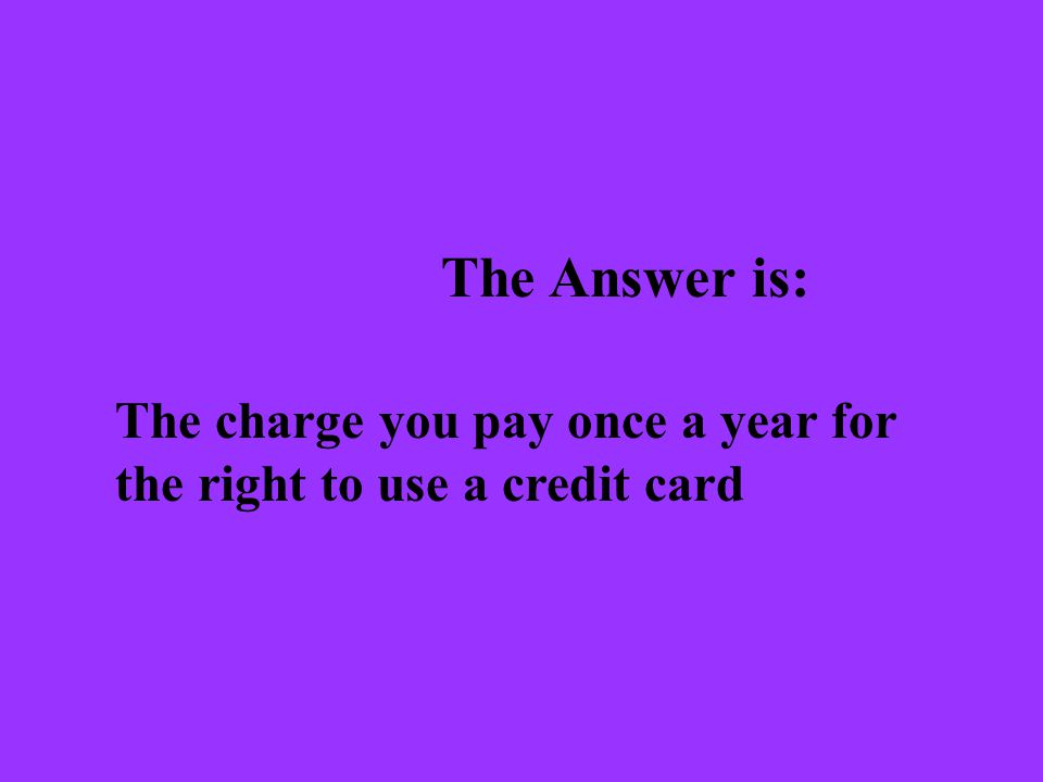 The Question is: What are some advantages of using credit