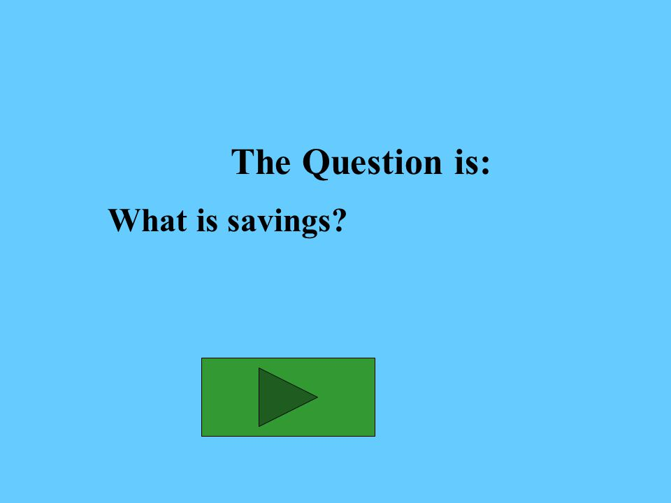 The Answer is: Money set aside for short-term goals
