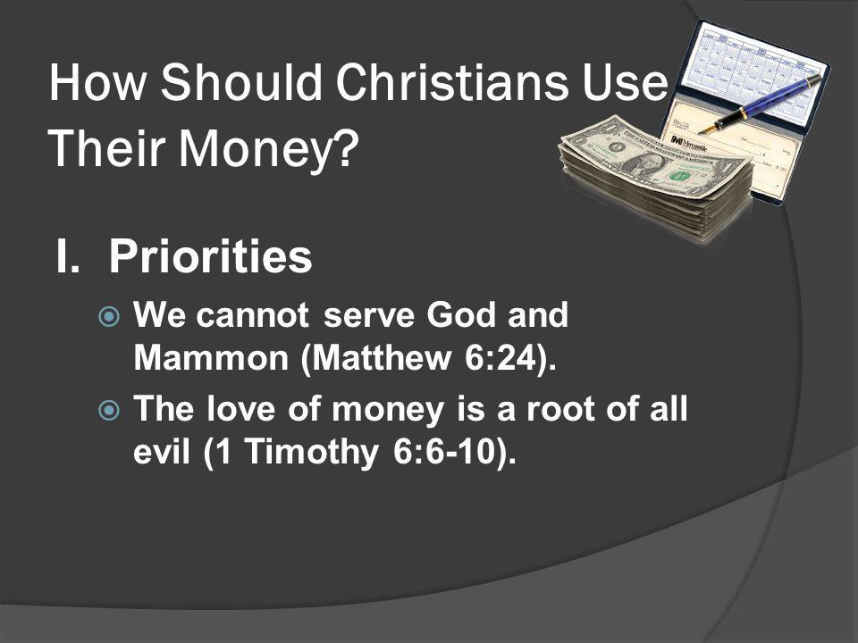 How Should Christians Use Their Money. I.