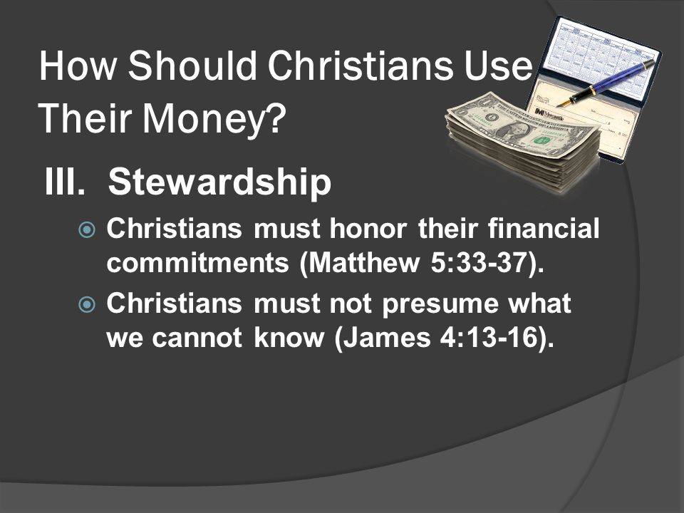 How Should Christians Use Their Money. III.