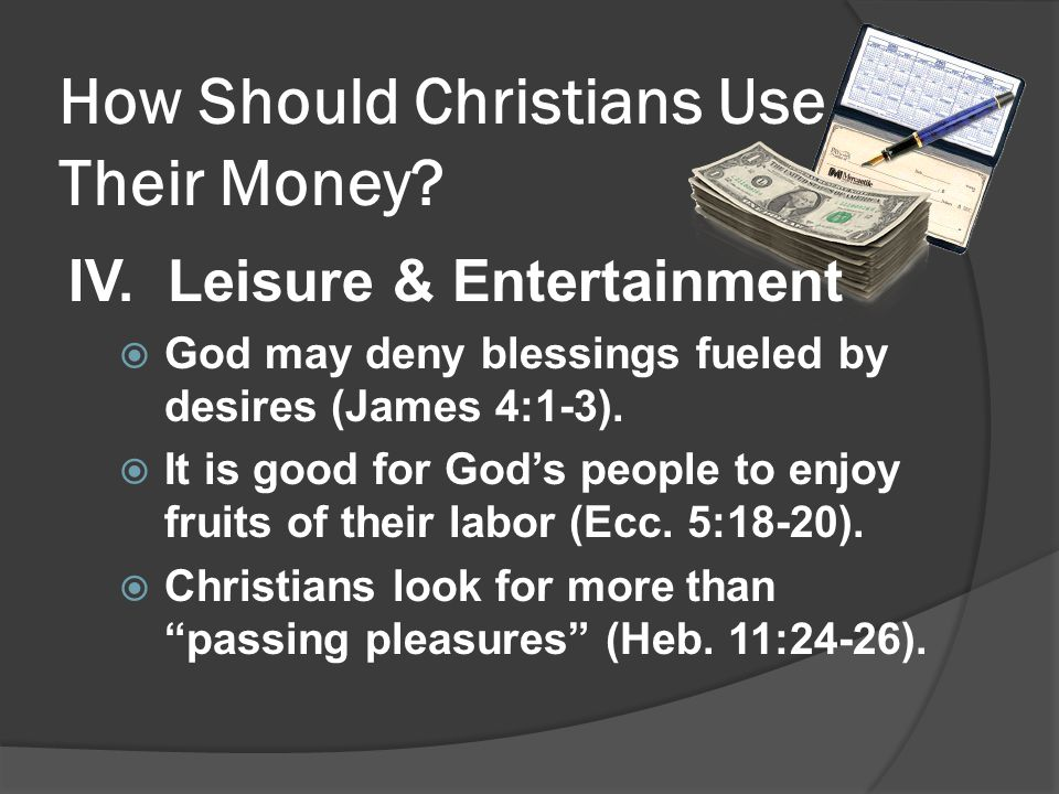 How Should Christians Use Their Money. IV.