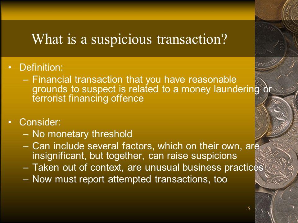 5 What is a suspicious transaction.