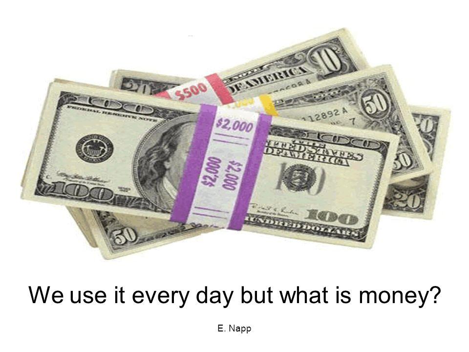 E.Napp Fiat Money Fiat money is our money today.