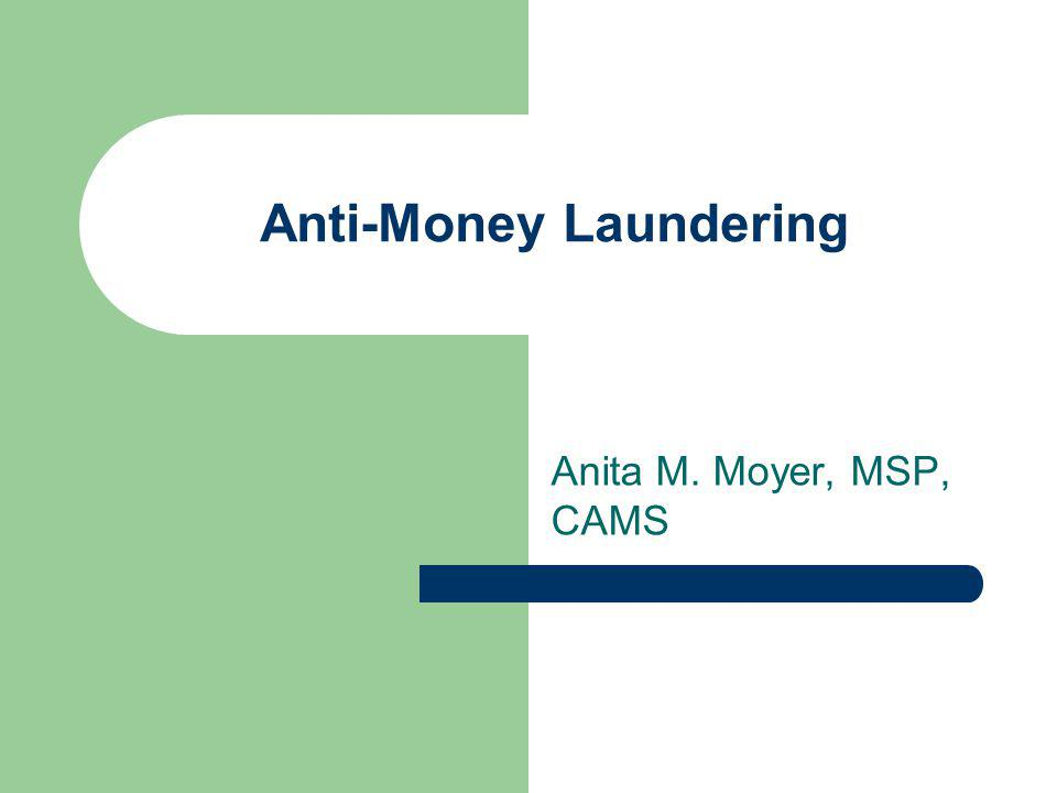 Money Laundering Money Laundering Stages – Placement.