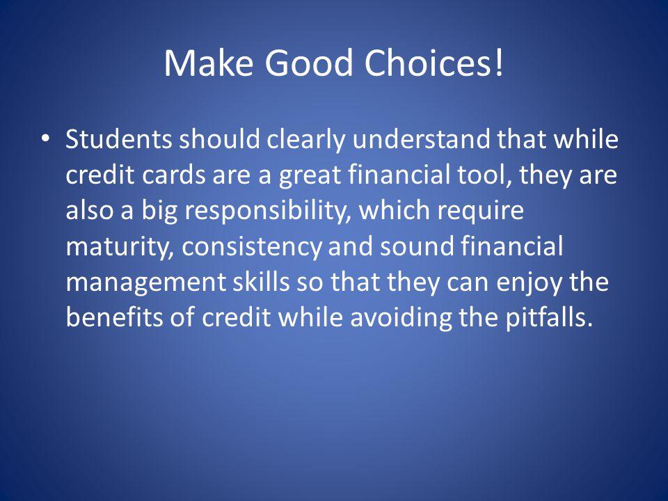 Make Good Choices.