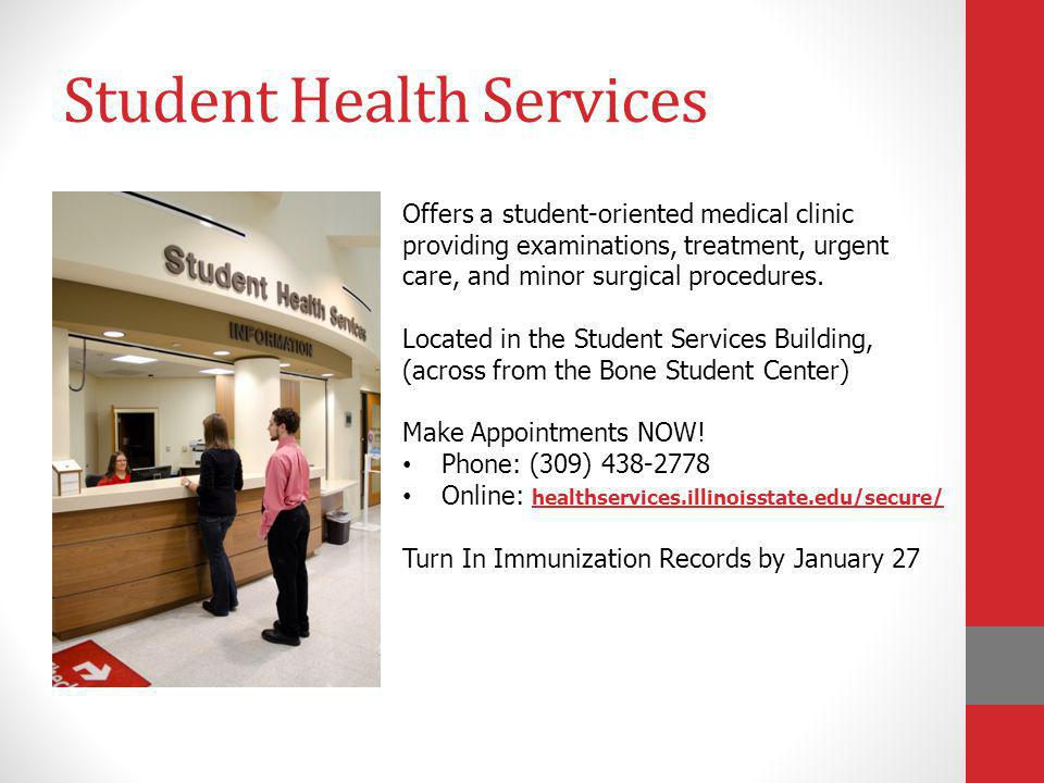 Student Health Services Offers a student-oriented medical clinic providing examinations, treatment, urgent care, and minor surgical procedures. Locate