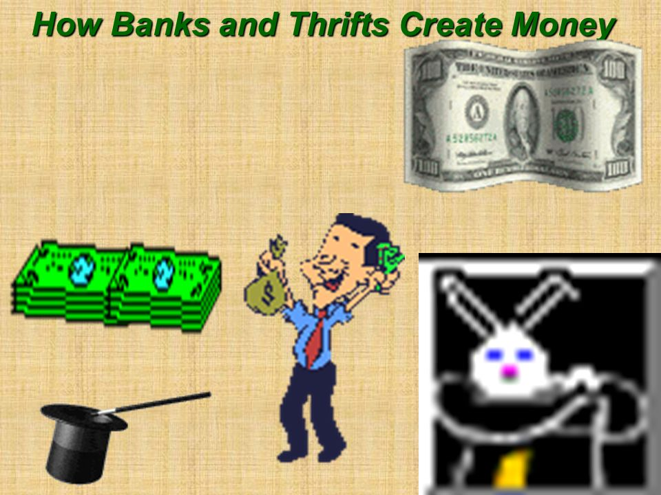 Give me a loan so there will be more DD in the system. How Banks Create Money [ MS ] MS = Currency + DD of Public Banks [thru loans] Create More DD