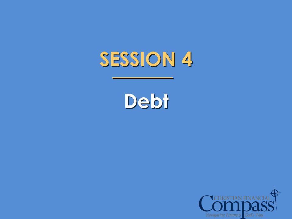 SESSION 4 Debt SESSION 4 Debt