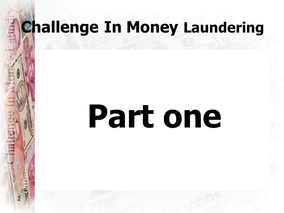 2 Challenge In Money Laundering Part one
