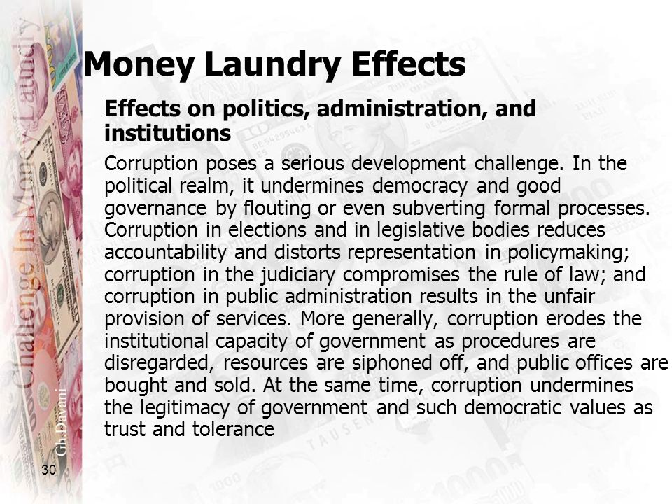 30 Effects on politics, administration, and institutions Corruption poses a serious development challenge. In the political realm, it undermines democ