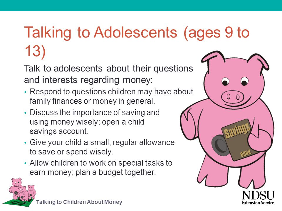 Money Management Skills and Children Set limits on what children have to spend, and make adjustments as they grow older or their needs change.