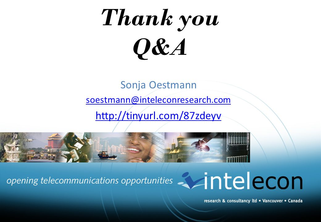 Thank you Q&A Sonja Oestmann soestmann@inteleconresearch.com http://tinyurl.com/87zdeyv