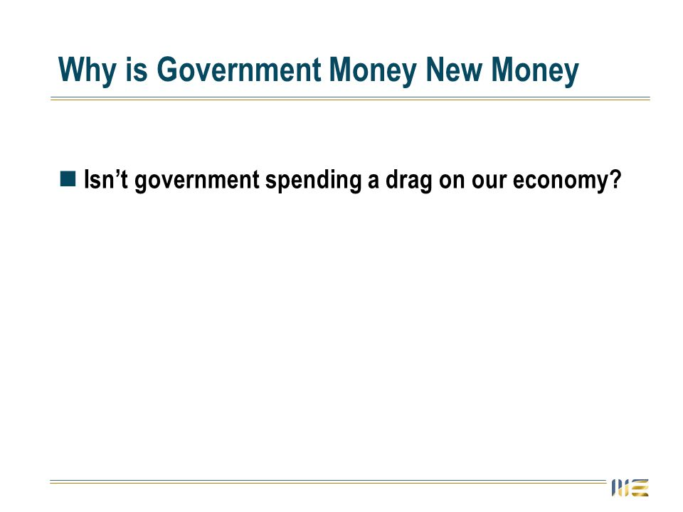 Isnt government spending a drag on our economy?