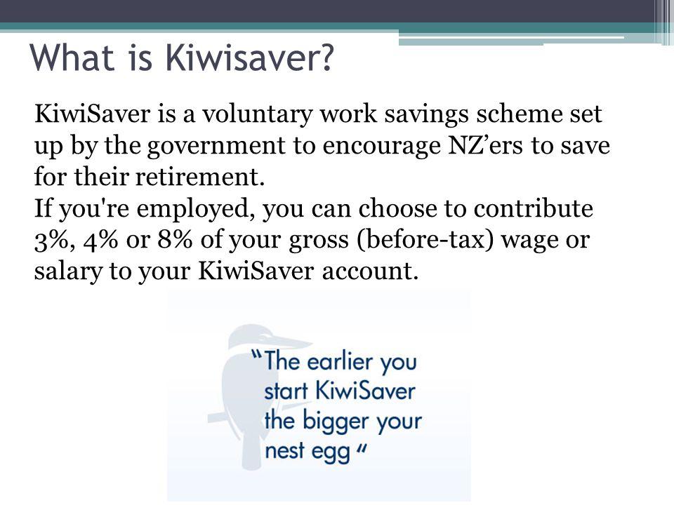 What is Kiwisaver.