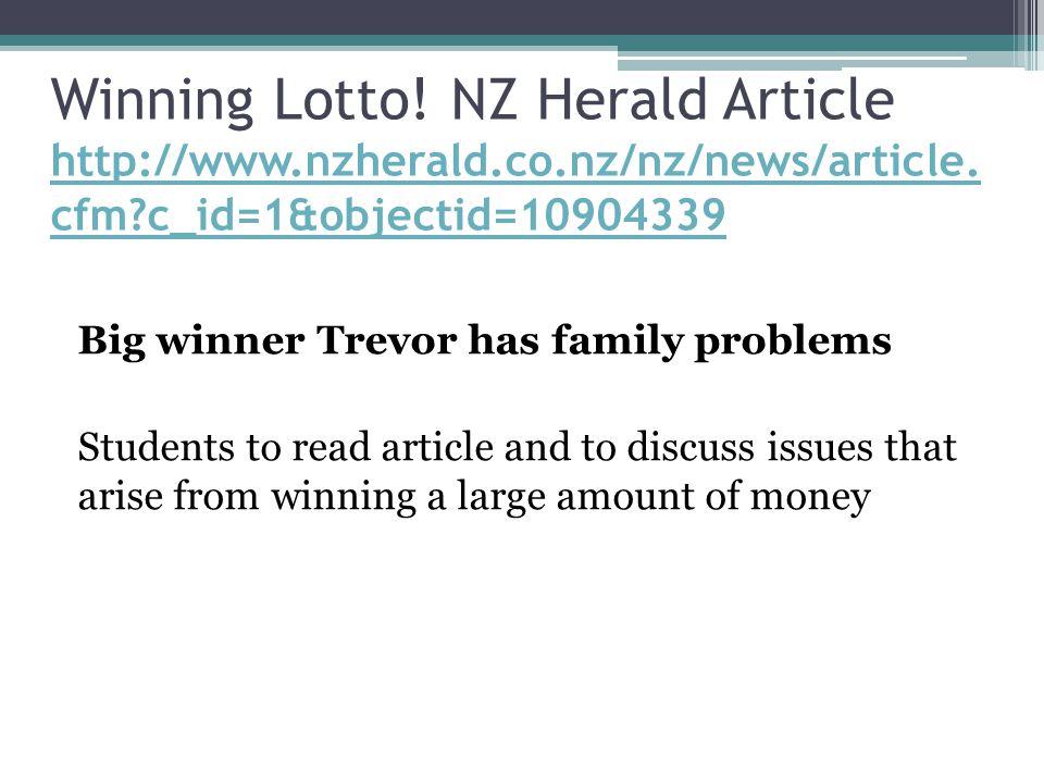 Winning Lotto.NZ Herald Article http://www.nzherald.co.nz/nz/news/article.