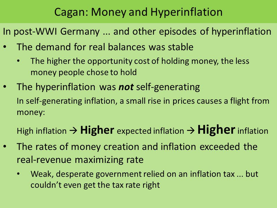 Cagan: Money and Hyperinflation In post-WWI Germany...