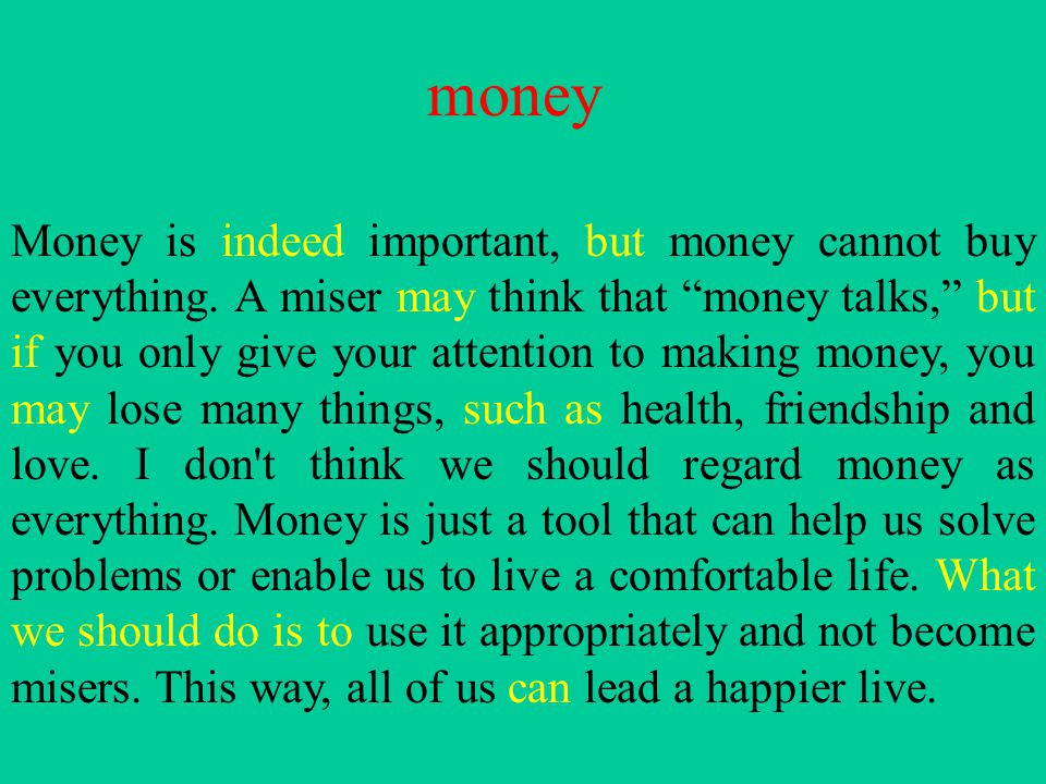 an essay on money cannot buy happiness money can t buy happiness essay different writing genres list