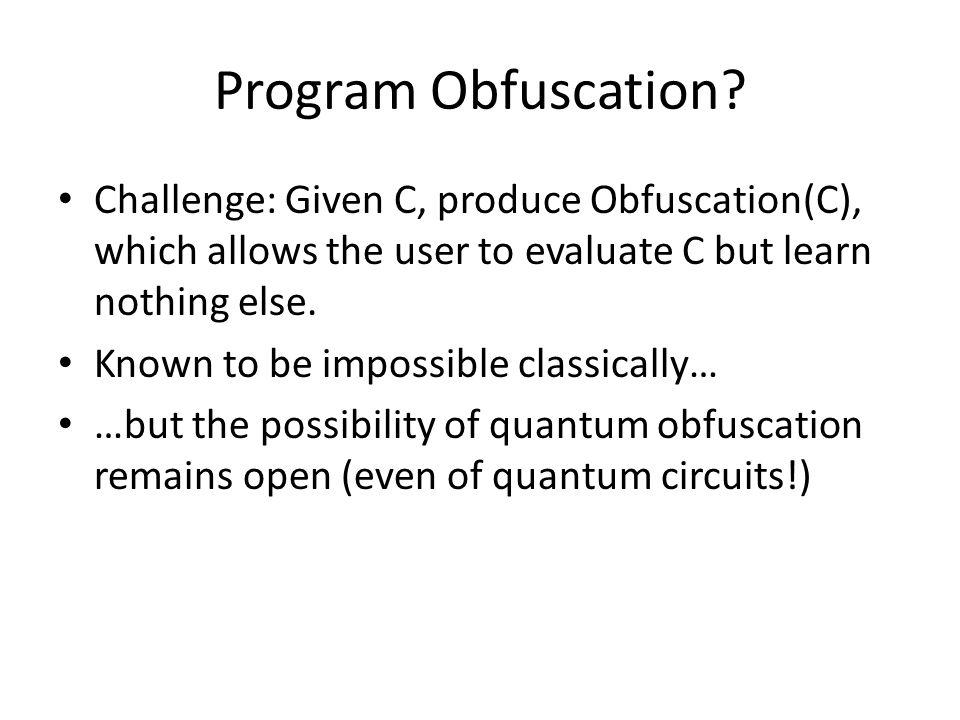 Program Obfuscation.