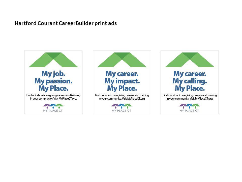 Hartford Courant CareerBuilder print ads