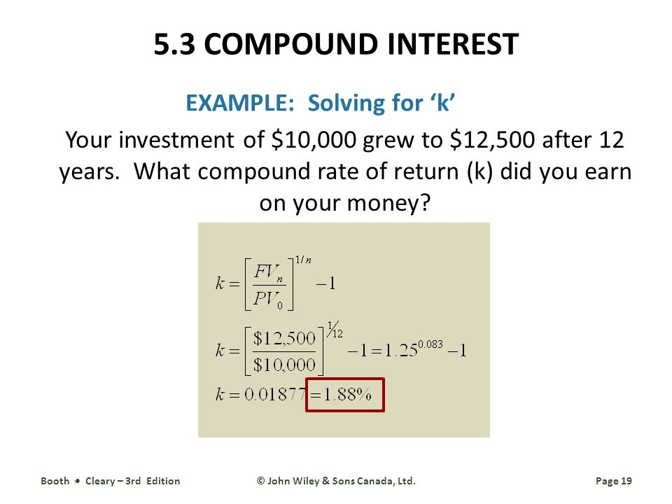 EXAMPLE: Solving for k Your investment of $10,000 grew to $12,500 after 12 years.