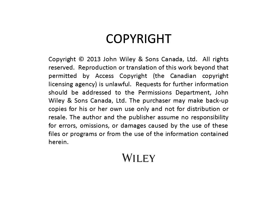 Copyright © 2013 John Wiley & Sons Canada, Ltd.All rights reserved.
