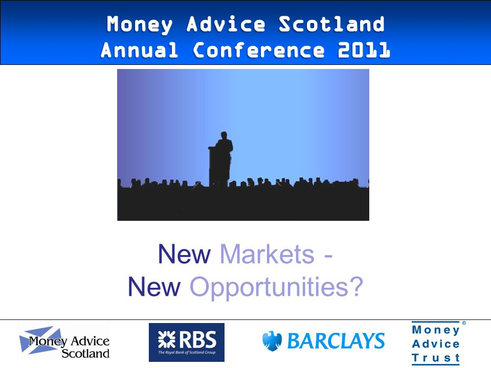 New Markets - New Opportunities
