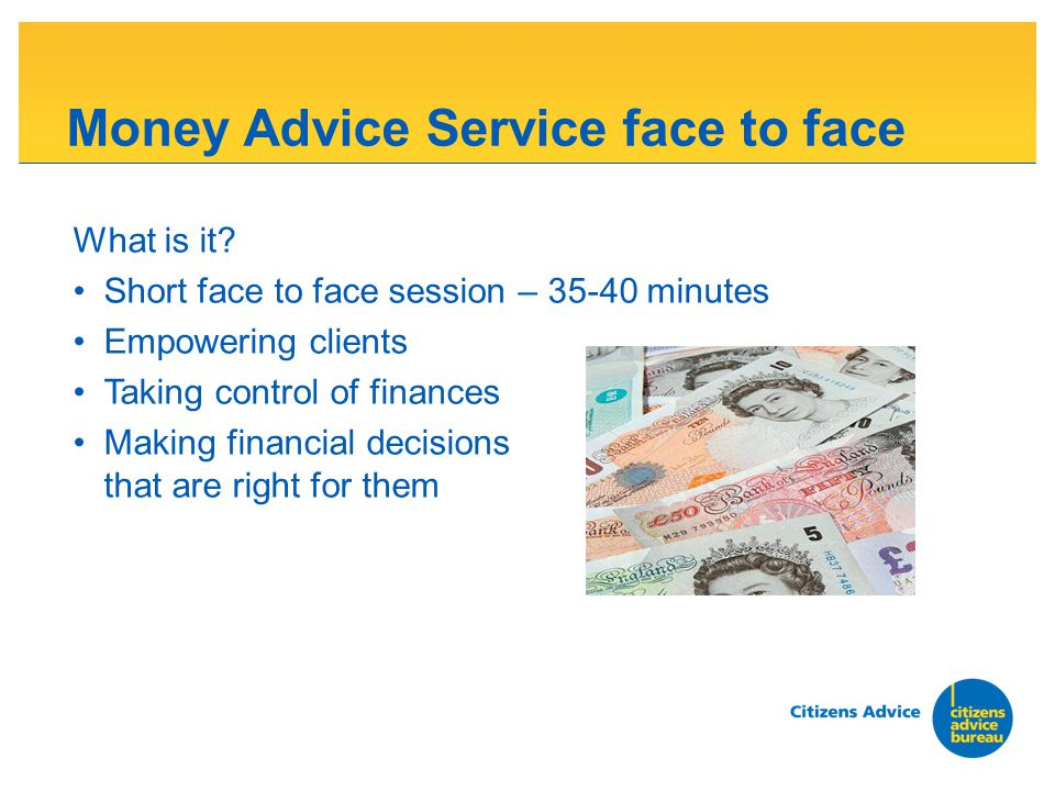 Money Advice Service face to face What is it.